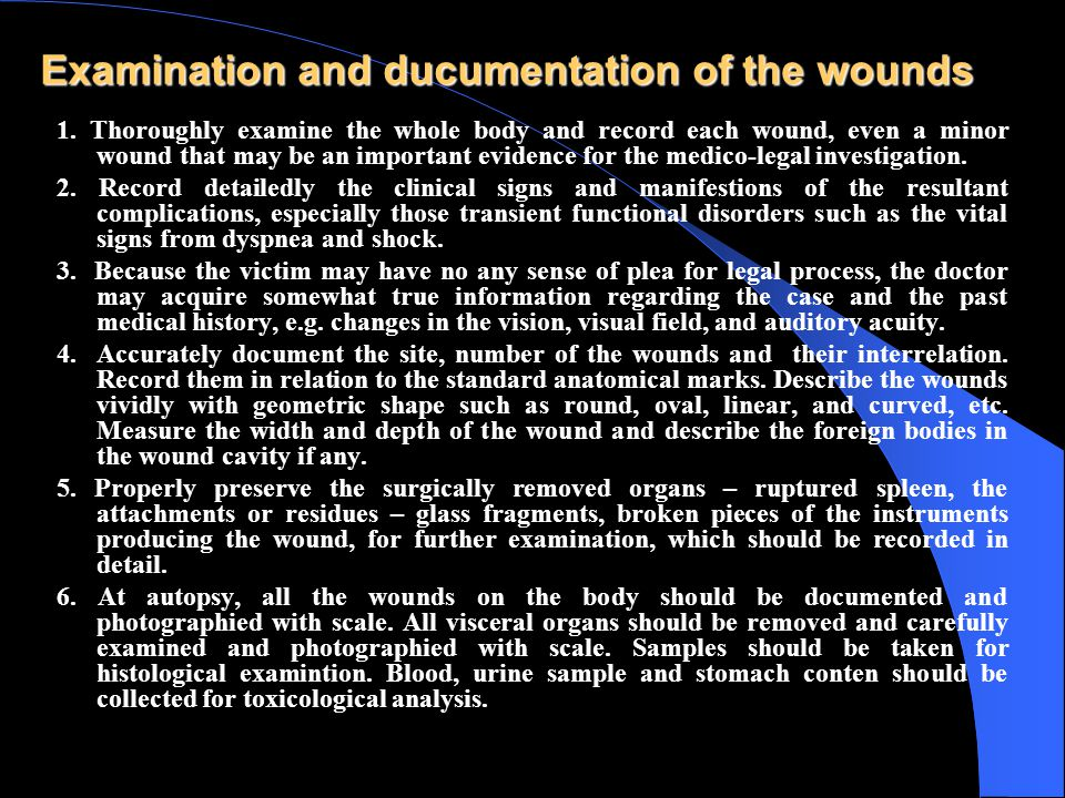 Examination and ducumentation of the wounds 1.