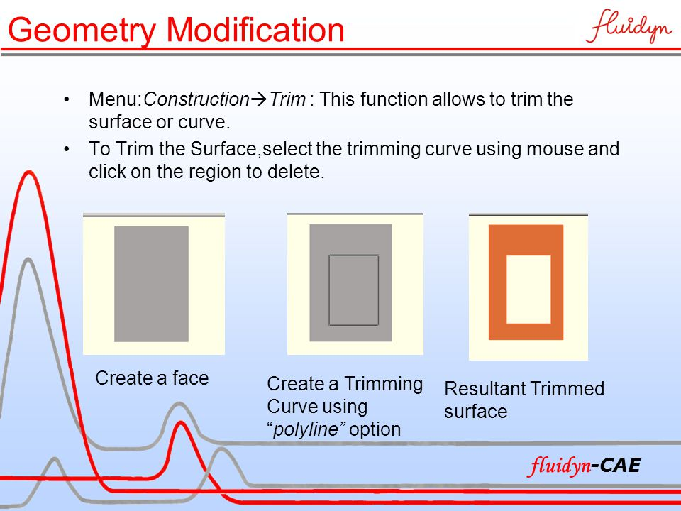 Menu:Construction  Trim : This function allows to trim the surface or curve.