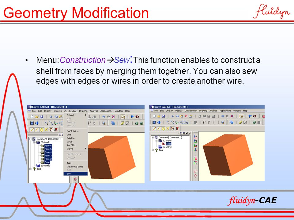 Menu:Construction  Sew : This function enables to construct a shell from faces by merging them together. You can also sew edges with edges or wires i