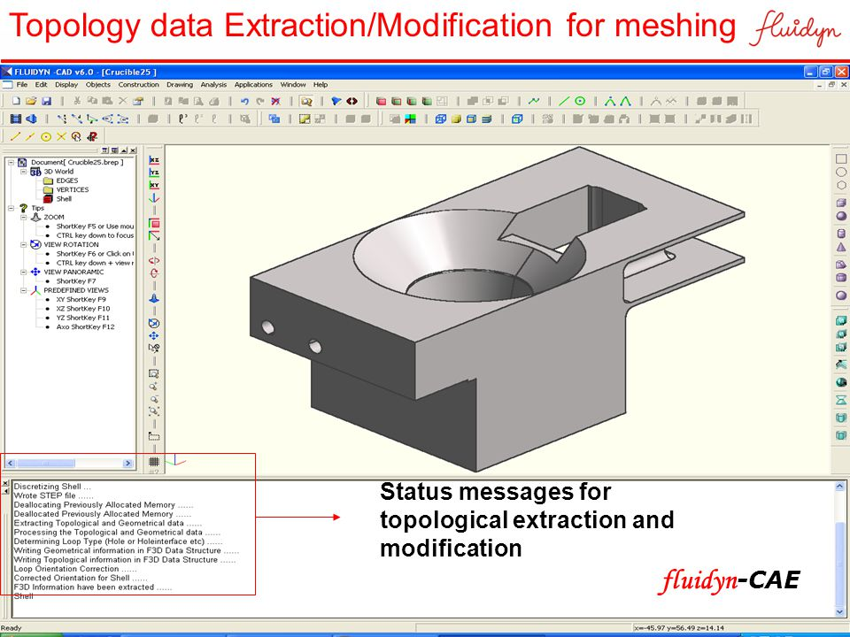 Status messages for topological extraction and modification Topology data Extraction/Modification for meshing fluidyn -CAE