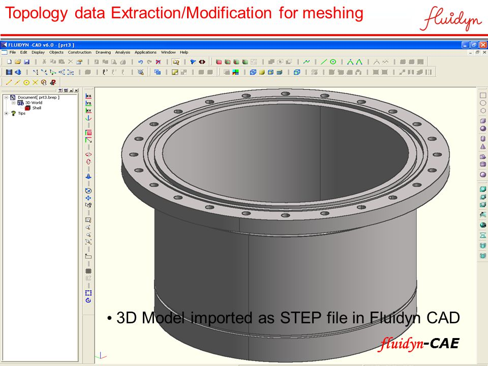 3D Model imported as STEP file in Fluidyn CAD Topology data Extraction/Modification for meshing fluidyn -CAE
