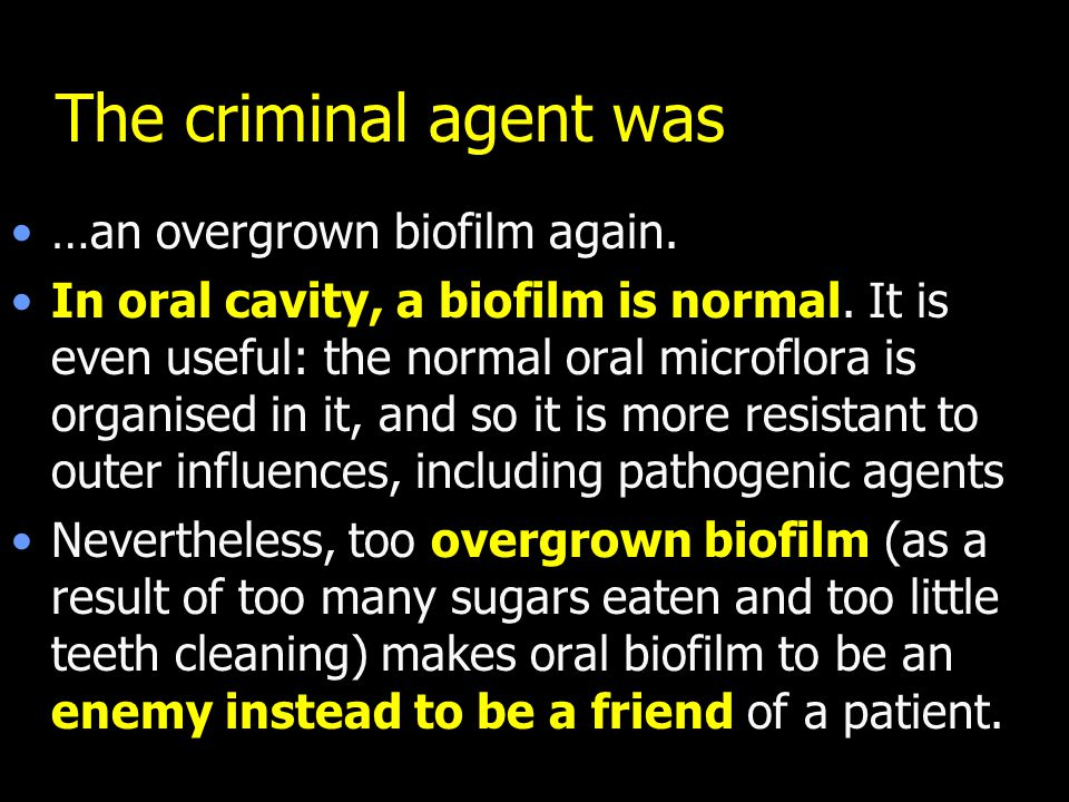 Biofilm missed by a toothbrash may lead to a caries formation 3× webs.wichita.edu