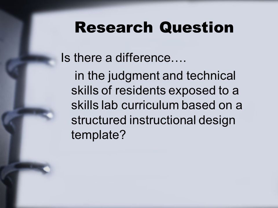 Research Question Is there a difference….