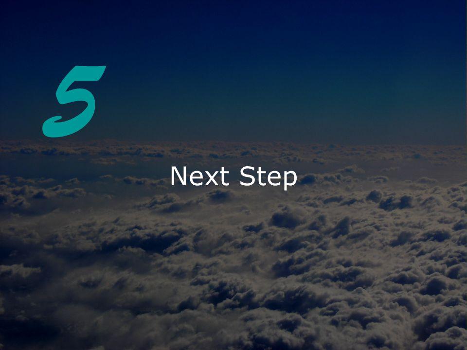 Next Step 5