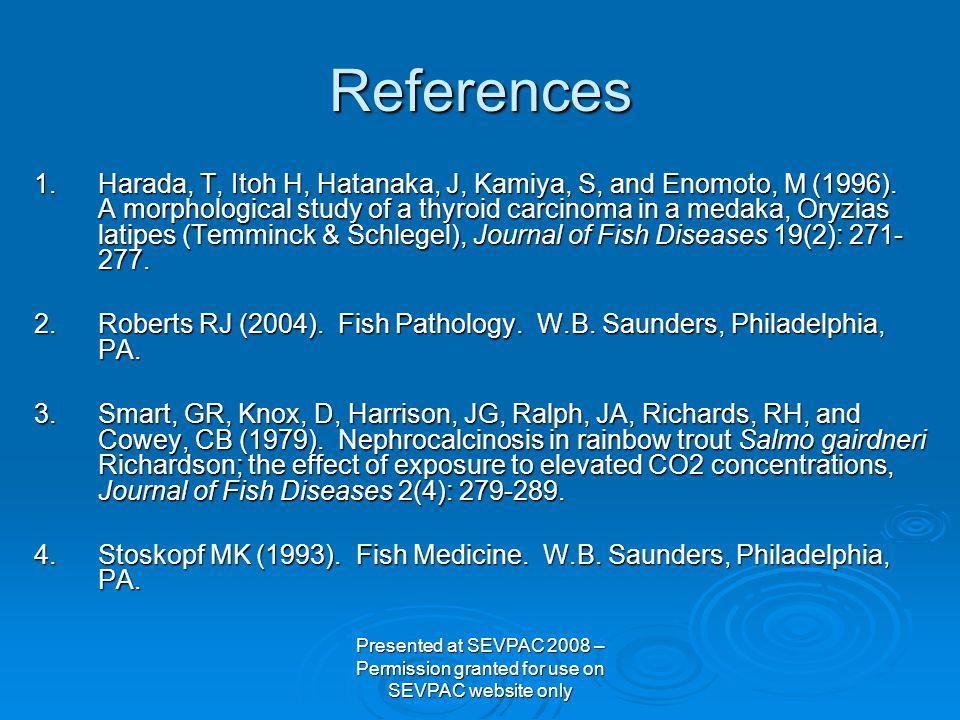 References 1.Harada, T, Itoh H, Hatanaka, J, Kamiya, S, and Enomoto, M (1996).