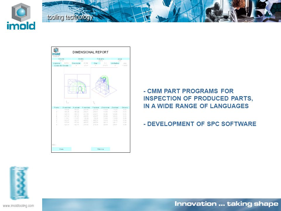 www.imoldtooling.com - CMM PART PROGRAMS FOR INSPECTION OF PRODUCED PARTS, IN A WIDE RANGE OF LANGUAGES - DEVELOPMENT OF SPC SOFTWARE