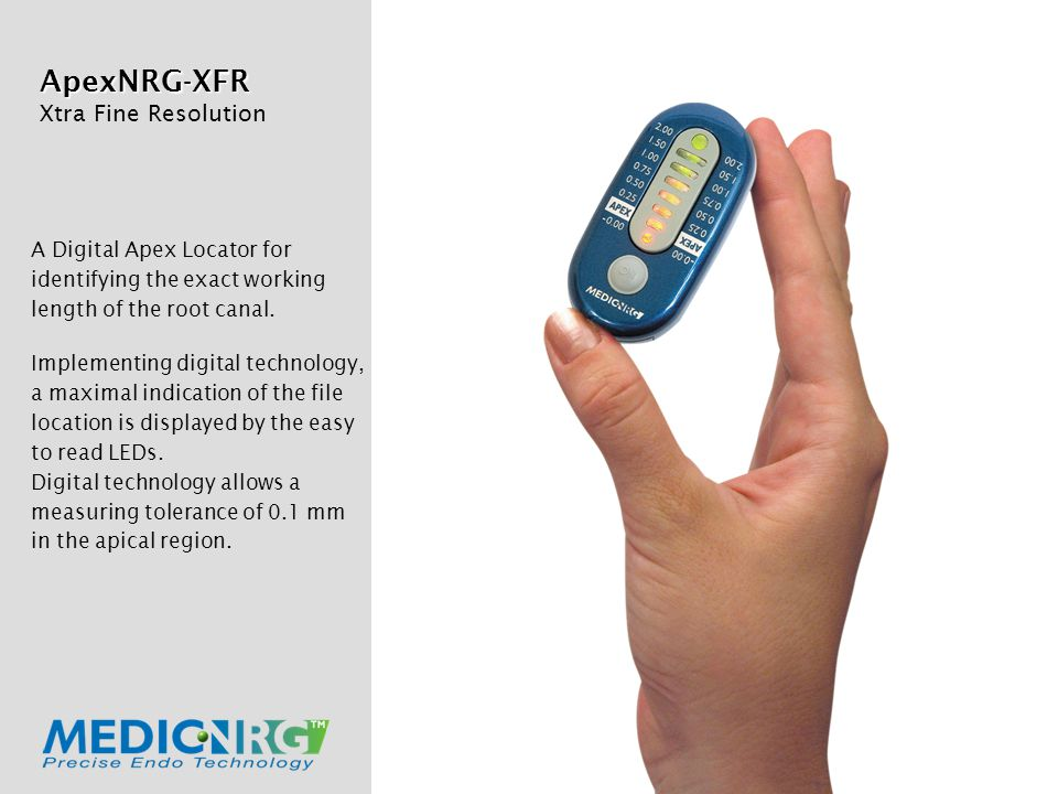 ApexNRG-XFR Xtra Fine Resolution A Digital Apex Locator for identifying the exact working length of the root canal.
