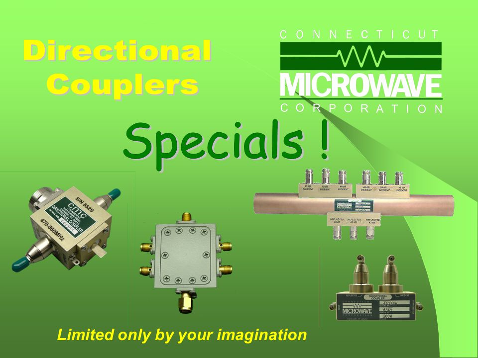 Multicouplers Duplexers Cavity Filters Limited only by your imagination