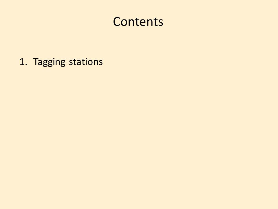 1.Tagging stations