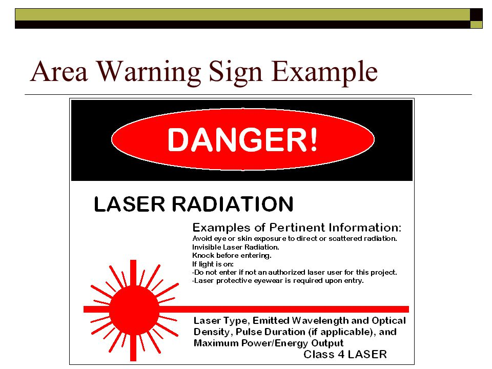 Area Warning Sign Example