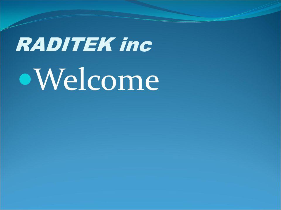 RADITEK inc Welcome