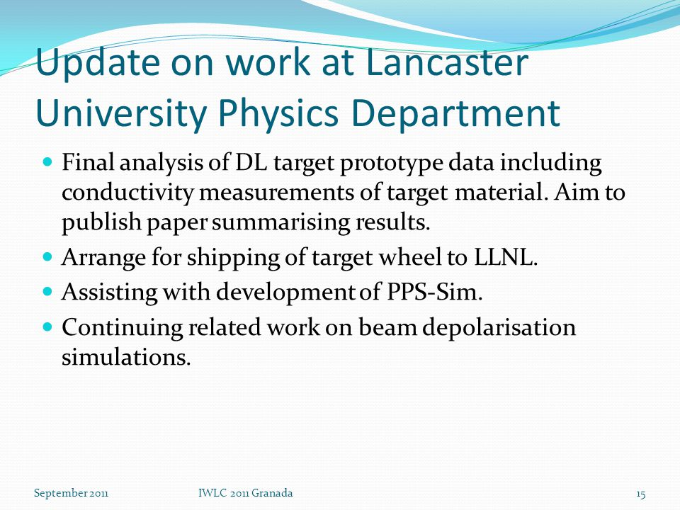Update on work at Lancaster University Physics Department Final analysis of DL target prototype data including conductivity measurements of target material.