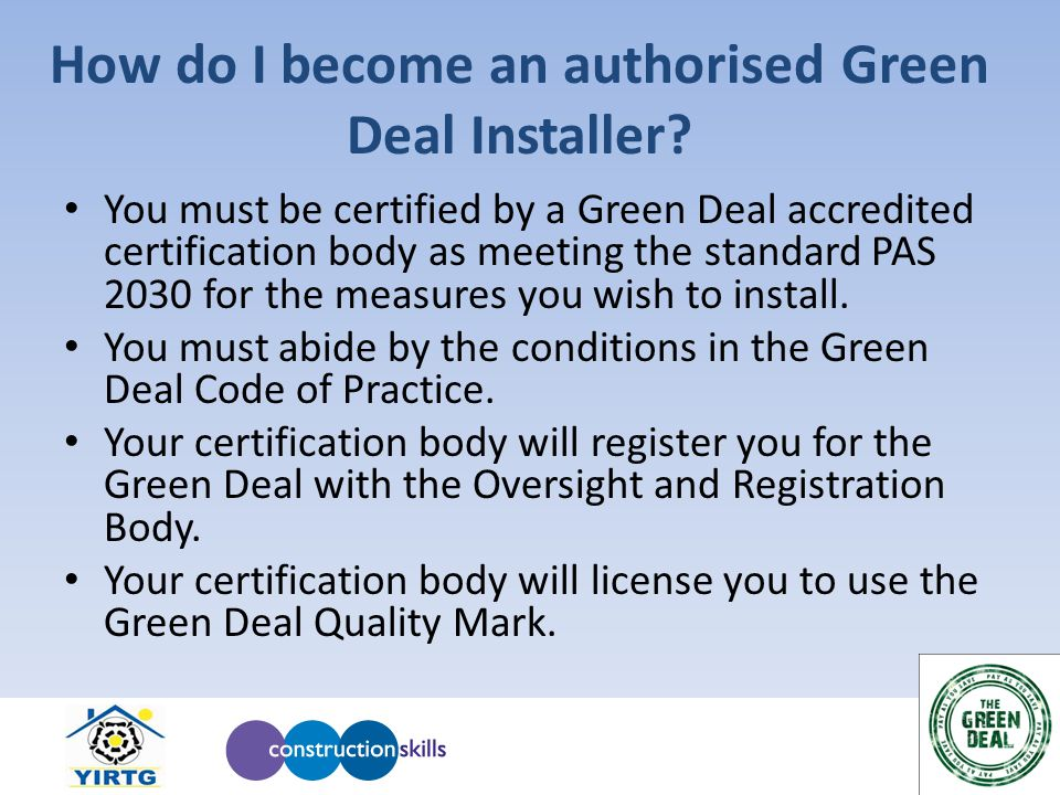 How do I become an authorised Green Deal Installer.