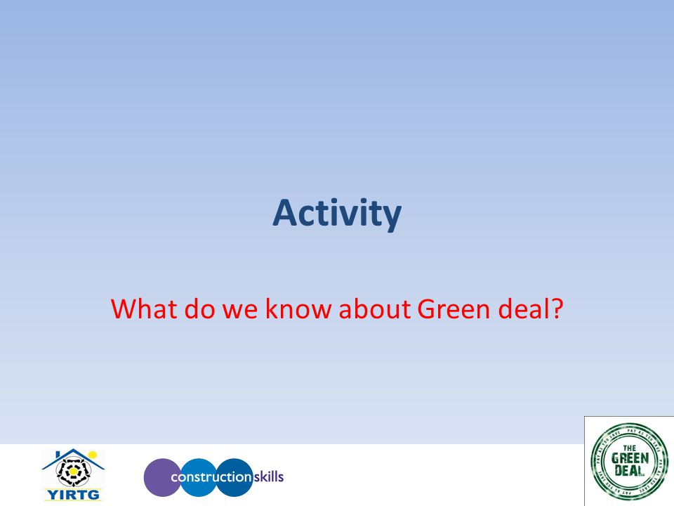 Activity What do we know about Green deal