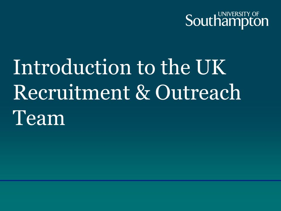 Introduction to the UK Recruitment & Outreach Team