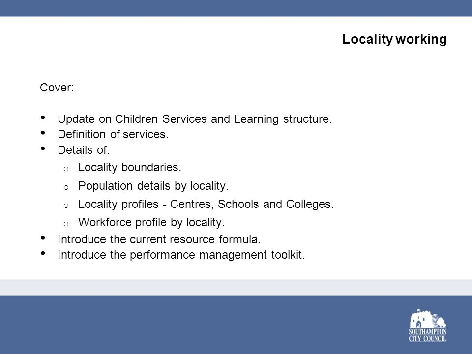 Locality working Cover: Update on Children Services and Learning structure.