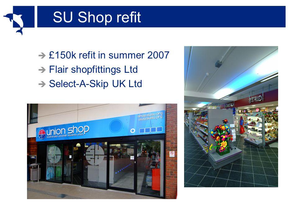 SU Shop refit  £150k refit in summer 2007  Flair shopfittings Ltd  Select-A-Skip UK Ltd