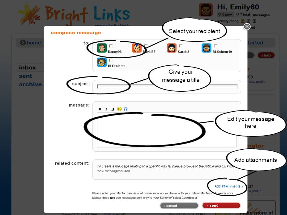 Select your recipient Edit your message here Give your message a title Add attachments