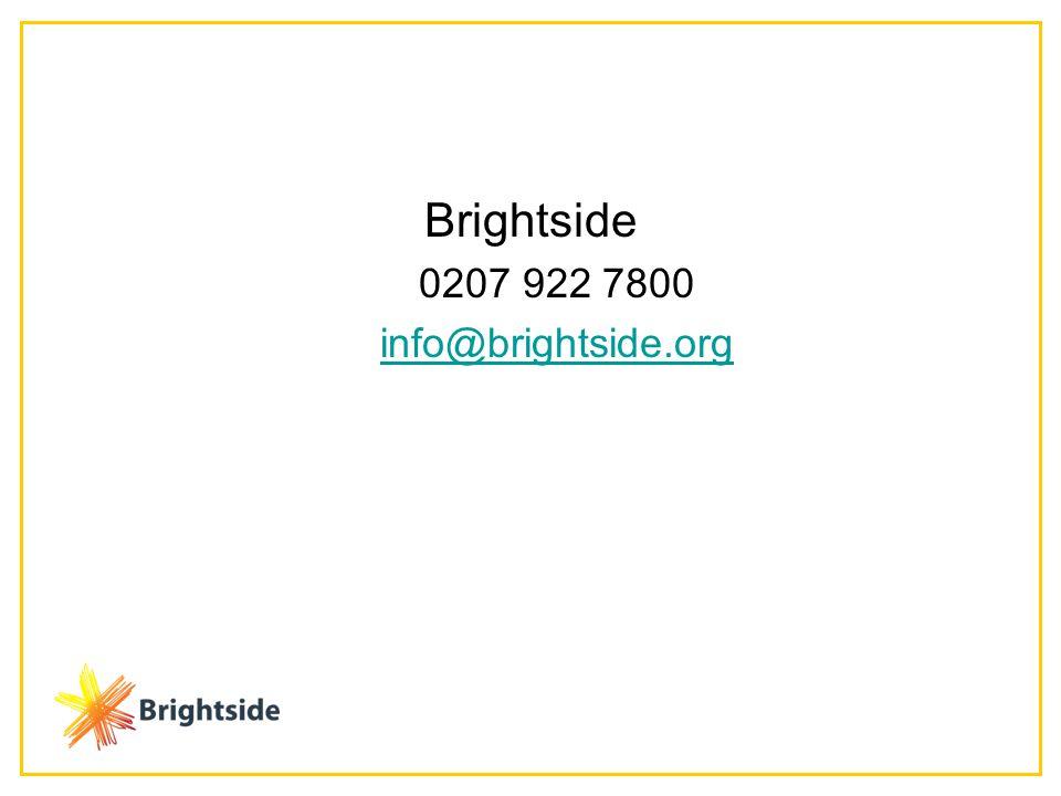 Brightside 0207 922 7800 info@brightside.org