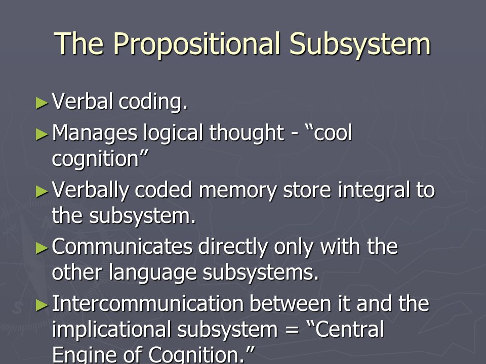The Propositional Subsystem ► Verbal coding.