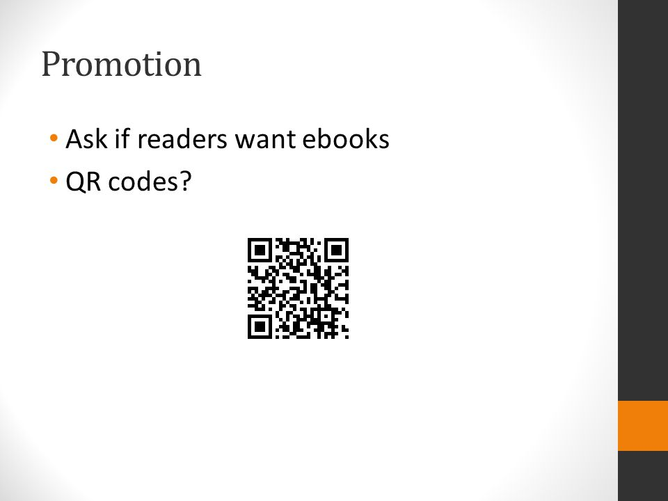 Promotion Ask if readers want ebooks QR codes?