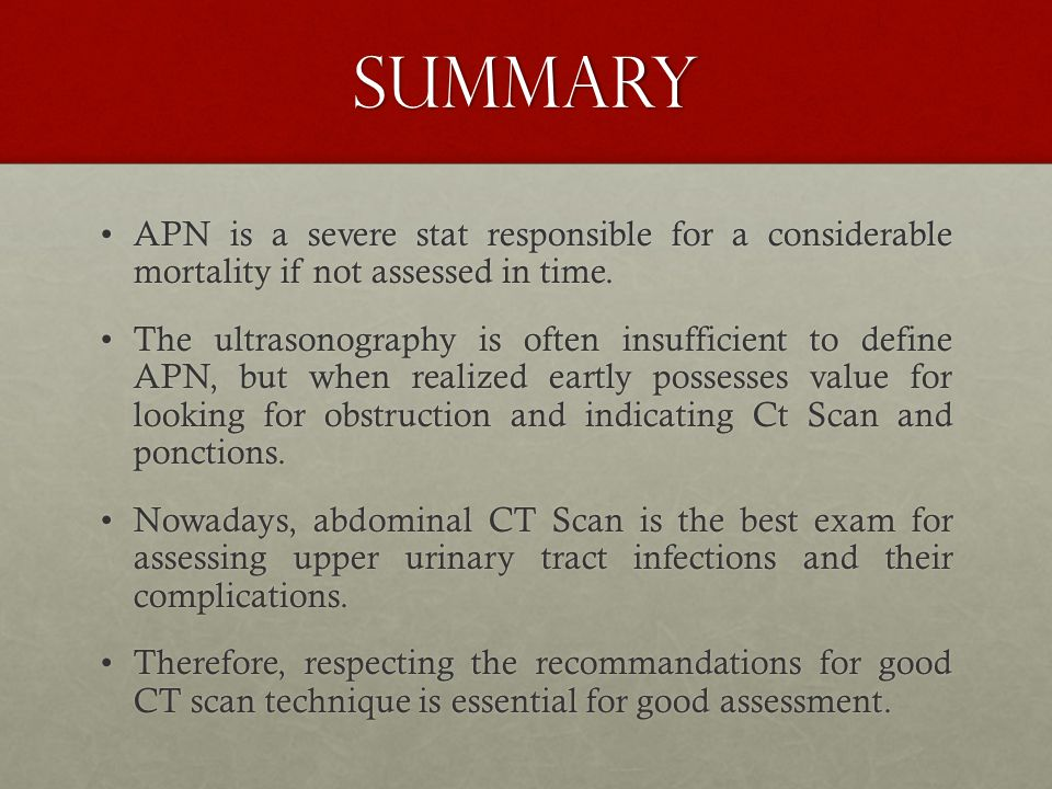 SUMMARY APN is a severe stat responsible for a considerable mortality if not assessed in time.APN is a severe stat responsible for a considerable mortality if not assessed in time.
