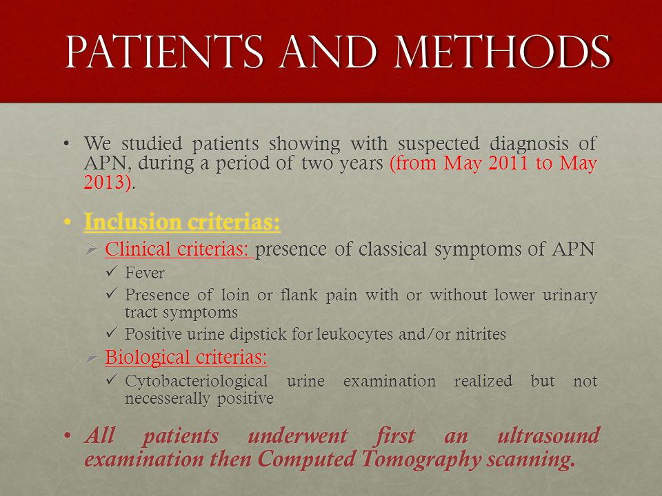 PATIENTS AND METHODS We studied patients showing with suspected diagnosis of APN, during a period of two years (from May 2011 to May 2013).We studied patients showing with suspected diagnosis of APN, during a period of two years (from May 2011 to May 2013).