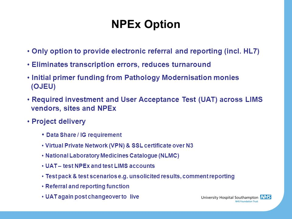 NPEx Option Only option to provide electronic referral and reporting (incl.