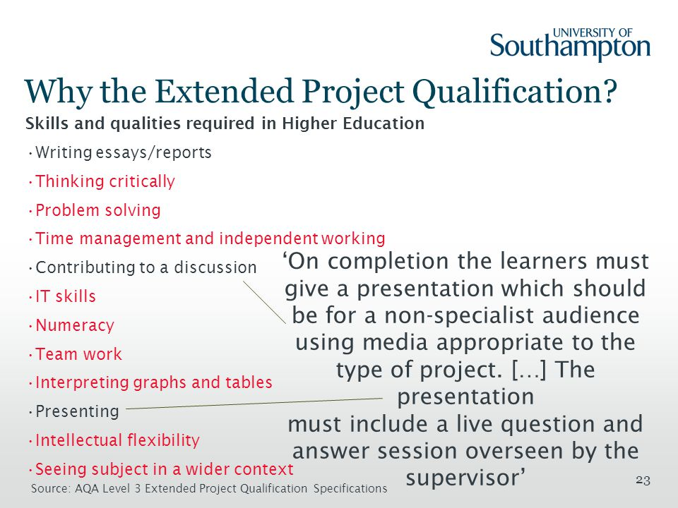 23 Why the Extended Project Qualification.