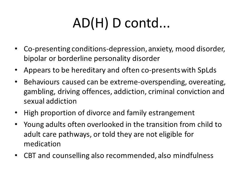 AD(H) D contd...