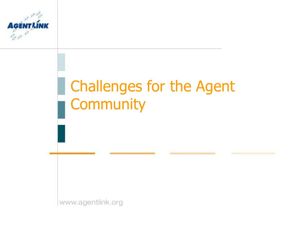 Challenges for the Agent Community