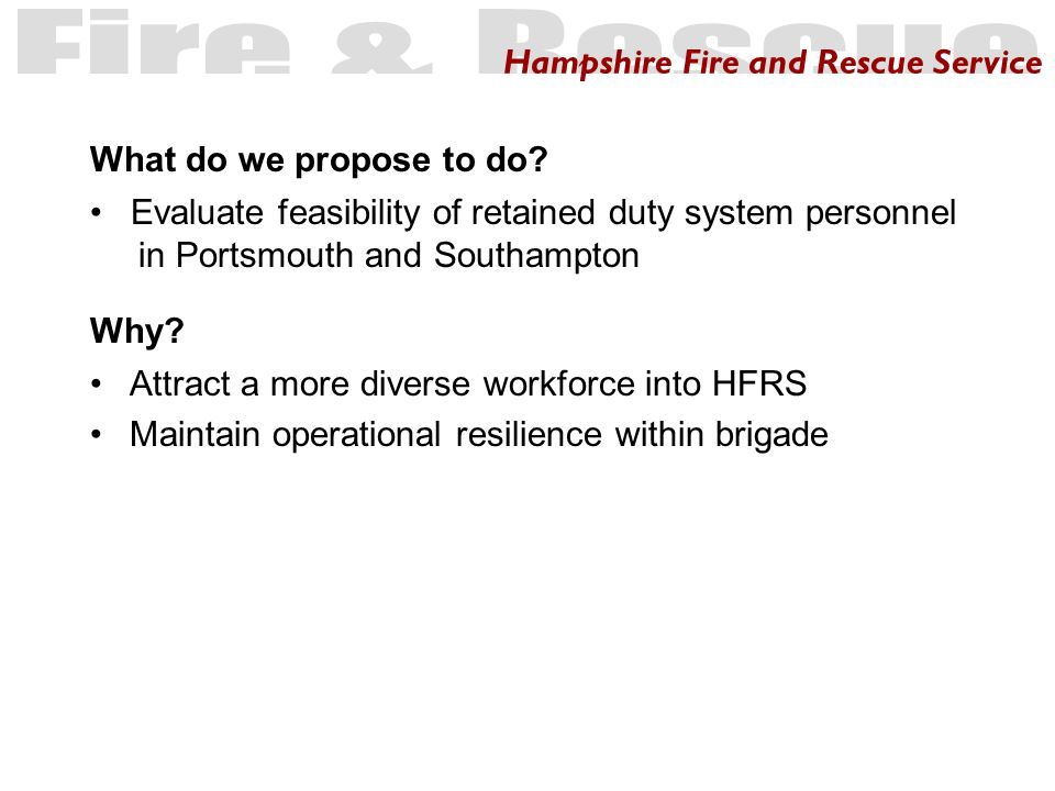 Hampshire Fire and Rescue Service Why.