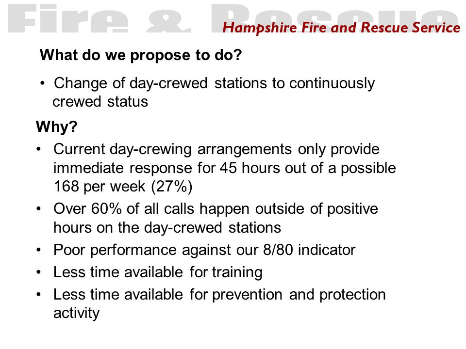Hampshire Fire and Rescue Service When.Commence in April 2006 How.