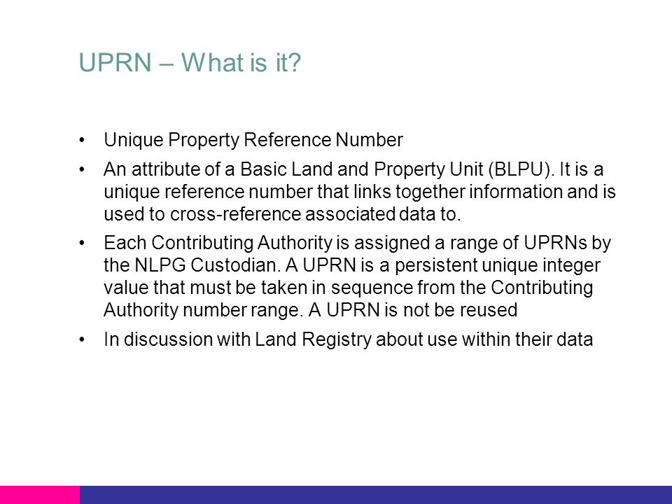 UPRN – What is it.