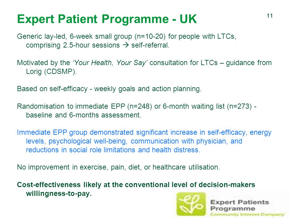 Expert Patient Programme - UK Generic lay-led, 6-week small group (n=10-20) for people with LTCs, comprising 2.5-hour sessions  self-referral.