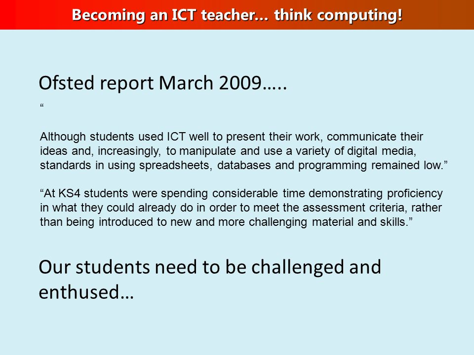 Ofsted report March 2009…..