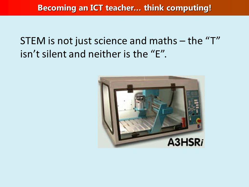 Becoming an ICT teacher… think computing.