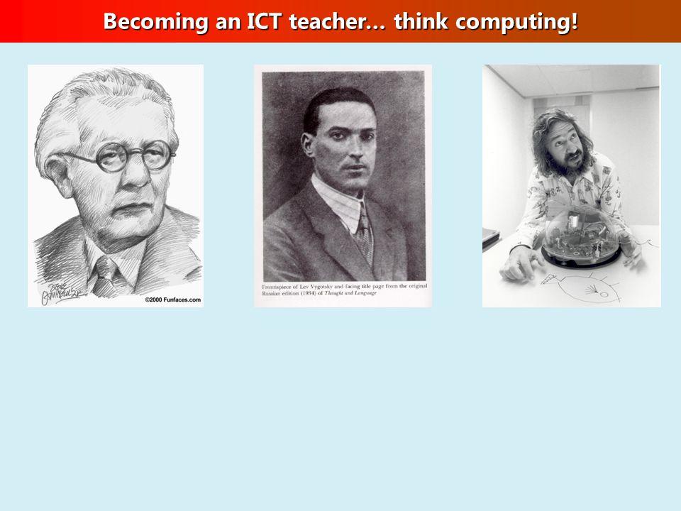Becoming an ICT teacher… think computing!