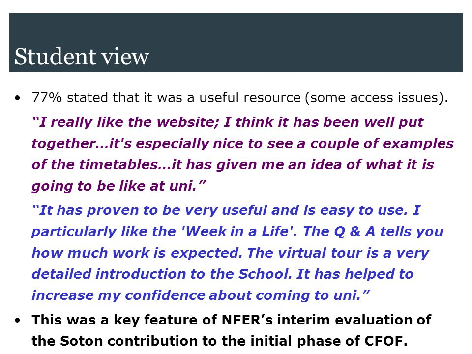 Student view 77% stated that it was a useful resource (some access issues).