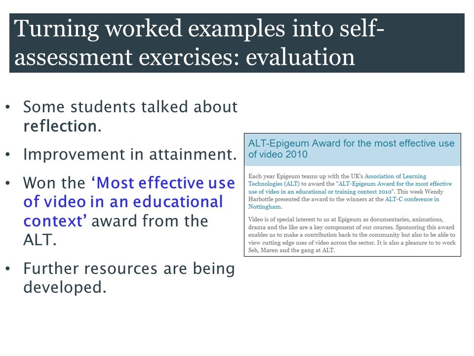 Some students talked about reflection. Improvement in attainment.