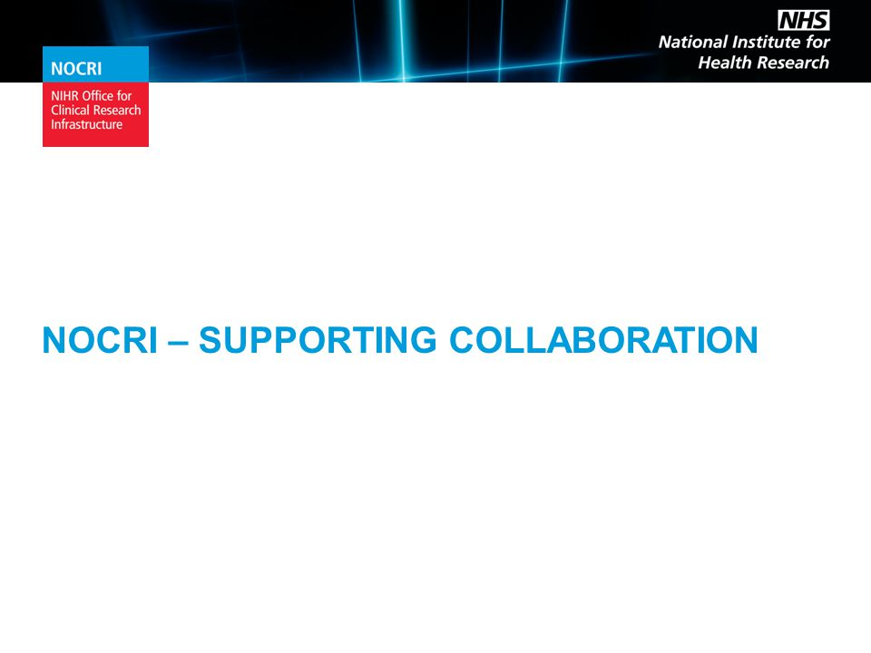 NOCRI – SUPPORTING COLLABORATION