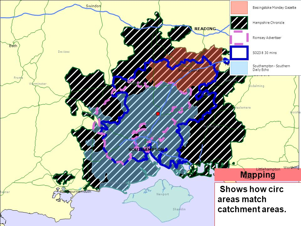 Mapping Shows how circ areas match catchment areas. Dorchester Frome Warminster Salisbury Devizes Lymington New Milton Andover Newport Shanklin Eastle