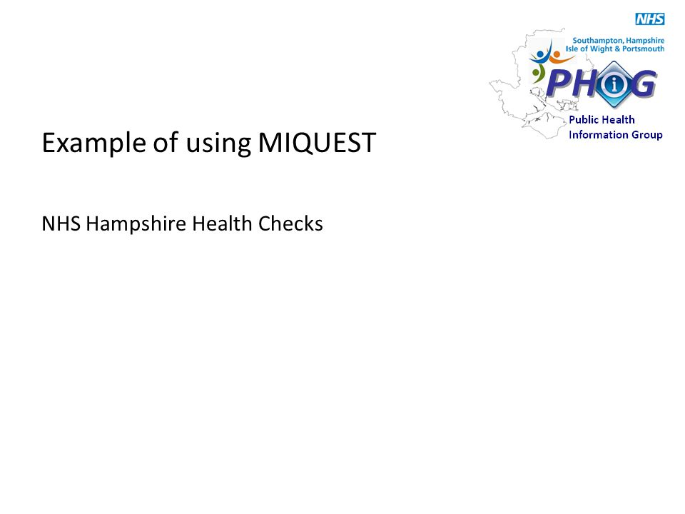Example of using MIQUEST NHS Hampshire Health Checks