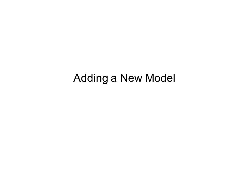 Adding a New Model