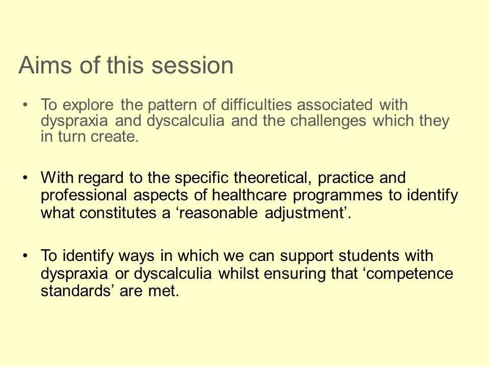 Diagnosis of dyscalculia Unlike dyslexia and dyspraxia where there are a variety of screening tools and standardised assessments to assist the diagnostic process, the situation is less advanced in relation to dyscalculia.