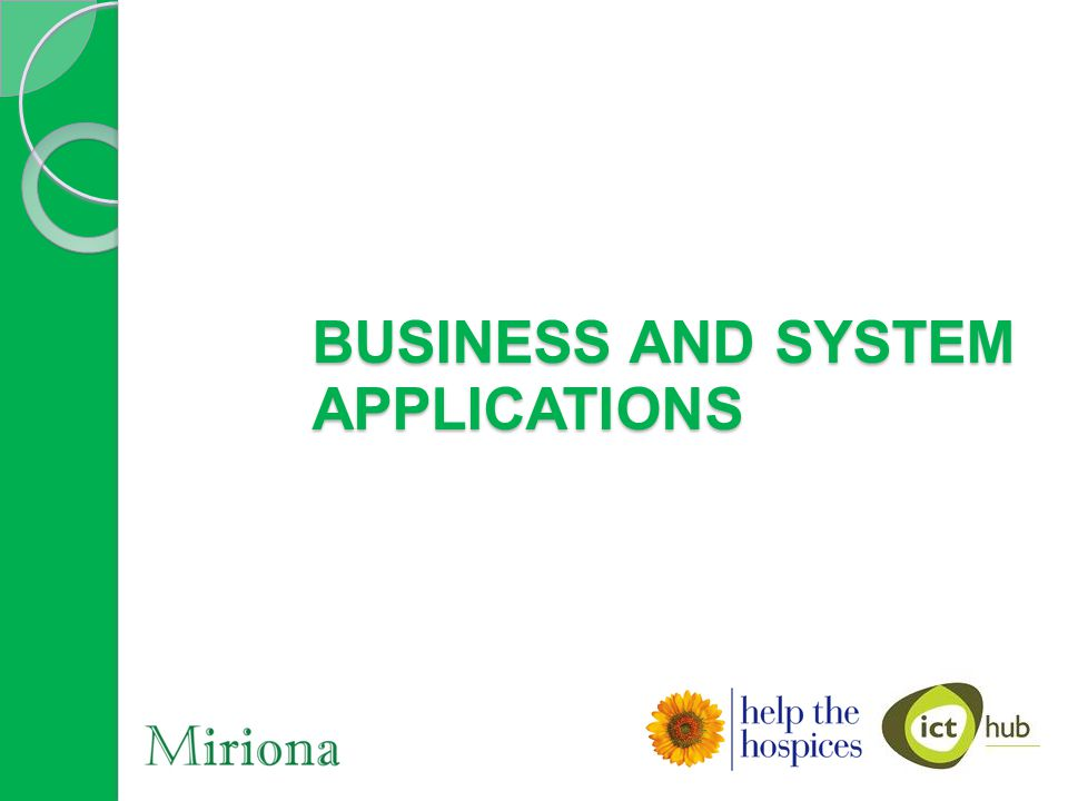 BUSINESS AND SYSTEM APPLICATIONS