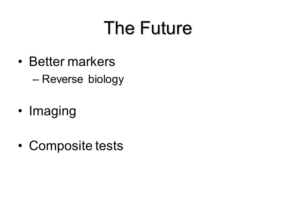 The Future Better markers –Reverse biology Imaging Composite tests