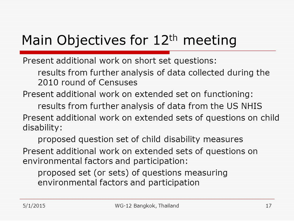 Main Objectives for 12 th meeting Present additional work on short set questions: results from further analysis of data collected during the 2010 roun
