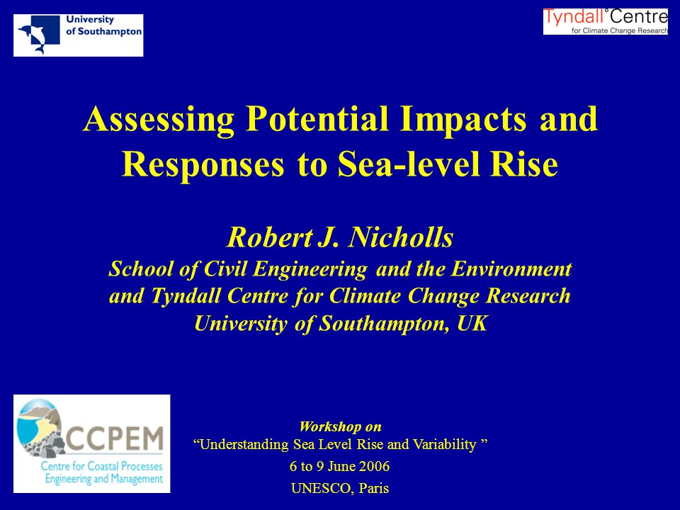 Assessing Potential Impacts and Responses to Sea-level Rise Robert J.