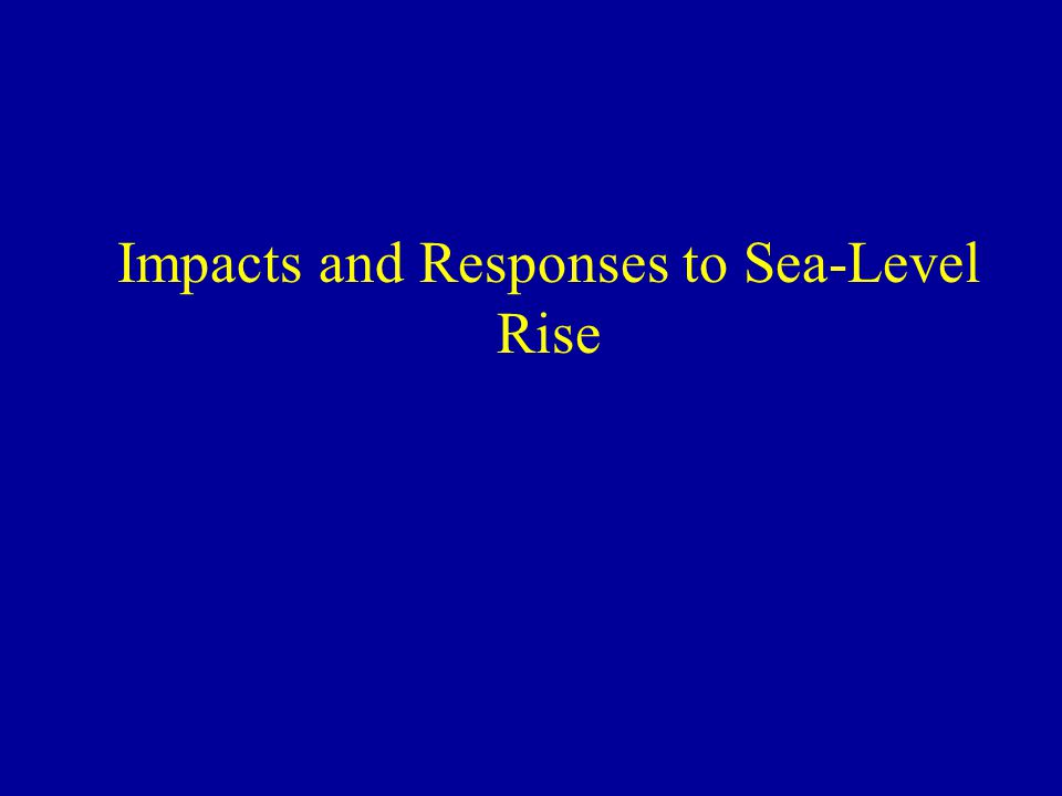 Impacts and Responses to Sea-Level Rise